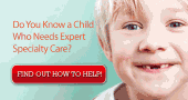 Do You Know a Child Who Needs Expert Specialty Care?
